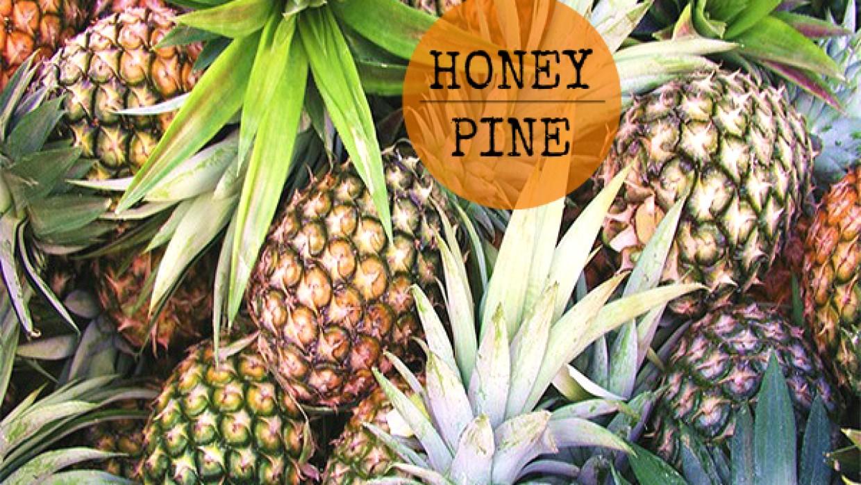 Honey Pineapple