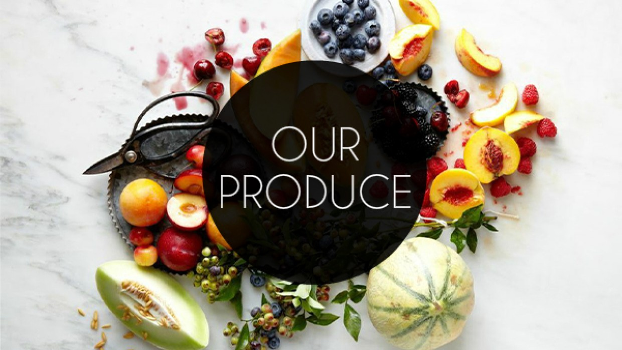 Our Fresh Produce